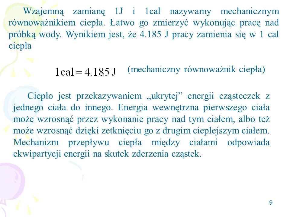 20 Procesy termodynamiczne Procesy (przemiany) termodynamiczne przeprowadzają układ z jednego stanu równowagi w inny, w wyniku oddziaływania z otoczeniem.