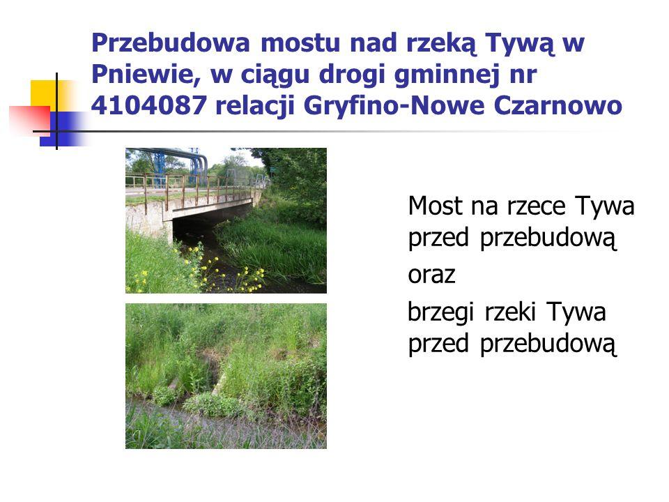 Most na rzece Tywa przed przebudową oraz brzegi rzeki Tywa przed przebudową