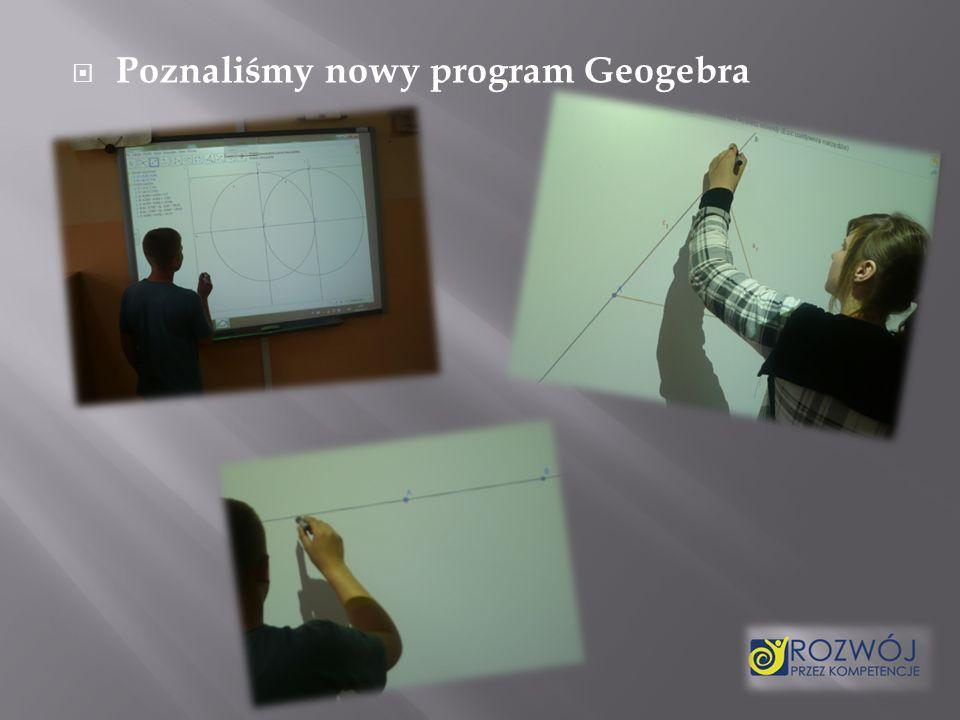 Poznaliśmy nowy program Geogebra