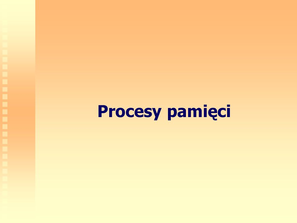 2 Pamięć Pamięć jest procesem odpowiedzialnym za rejestrowanie, przechowywanie i odtwarzanie doświadczenia/informacji Pamięć jako zdolnośćPamięć jako proces Element psychicznego wyposażenia jednostki, wykazujący duże różnice indywidualne Sposób kodowania doświadczenia, stanowiący uniwersalną właściwość człowieka Składnik inteligencjiFaza przetwarzania informacji Składa się z wielu zdolności specyficznych, np.