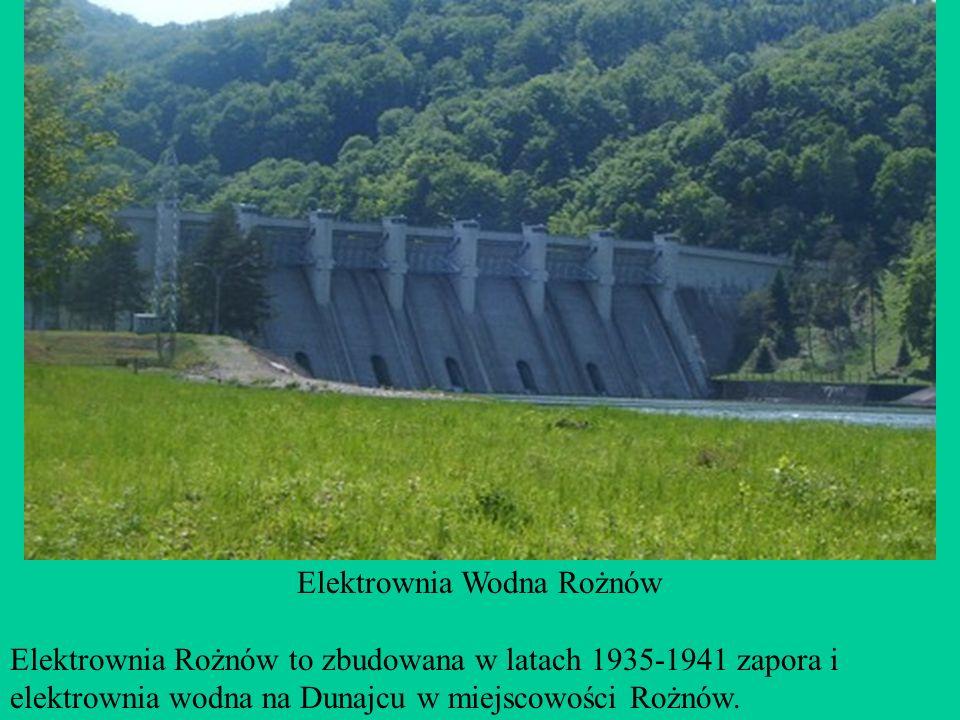 Elektrownia Wodna Rożnów Elektrownia Rożnów to zbudowana w latach 1935-1941 zapora i elektrownia wodna na Dunajcu w miejscowości Rożnów.