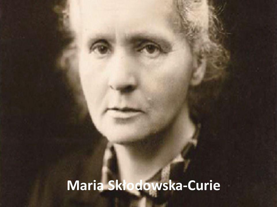 Życie Maria Salomea Skłodowska-Curie (ur.7 listopada 1867 w Warszawie, zm.