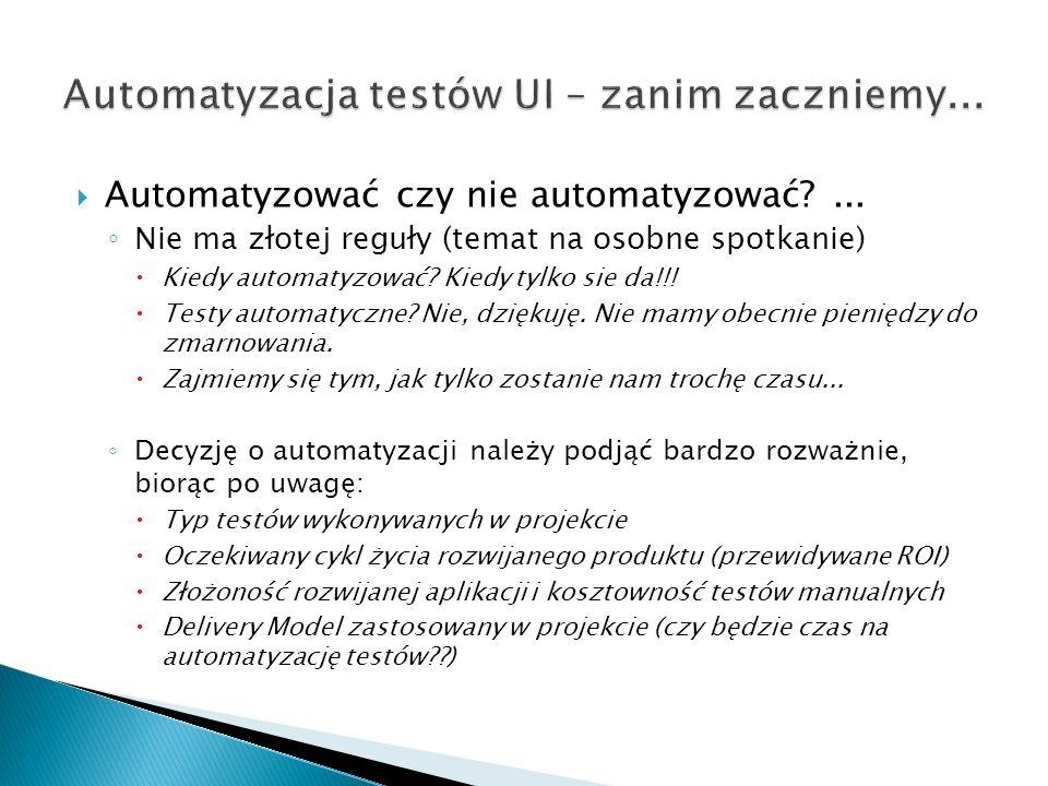 Automatyzować czy nie automatyzować?...