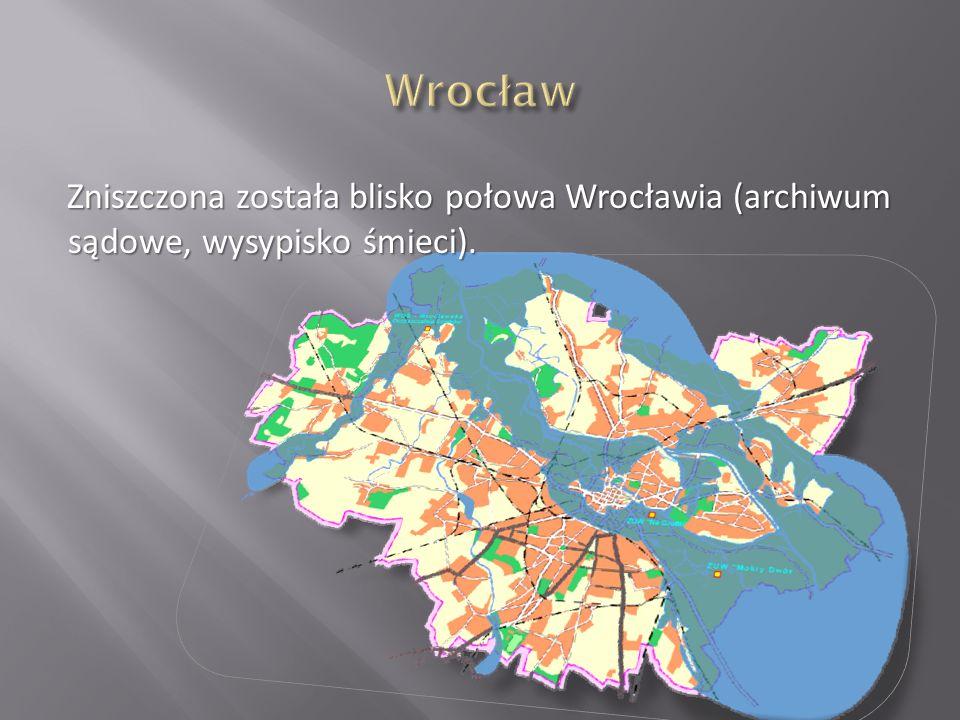 Zniszczona została blisko połowa Wrocławia (archiwum sądowe, wysypisko śmieci).