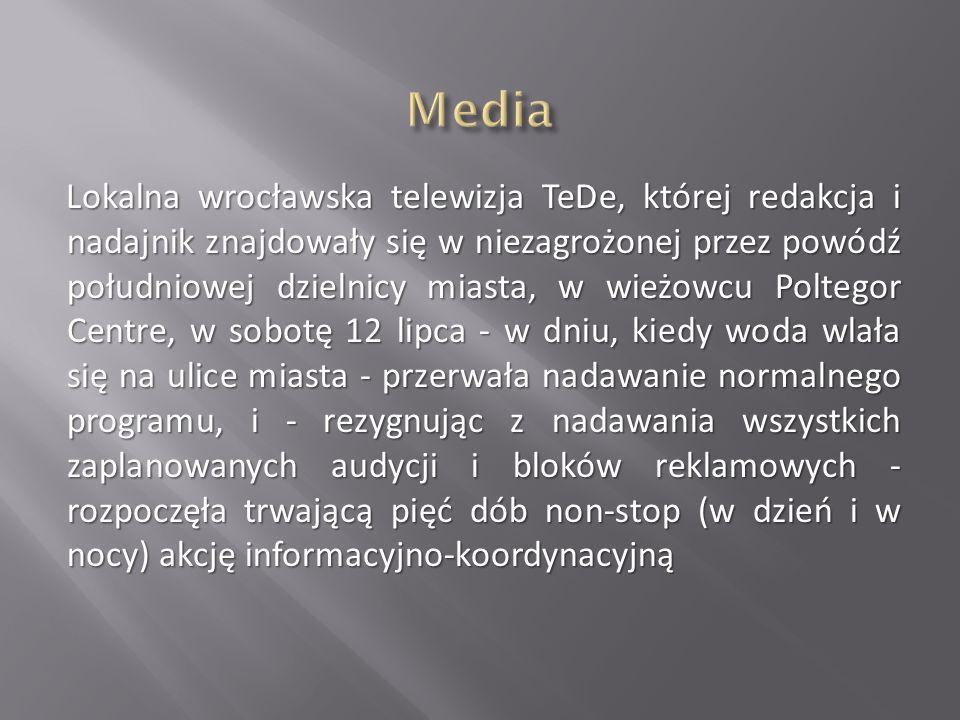 Lokalna wrocławska telewizja TeDe, której redakcja i nadajnik znajdowały się w niezagrożonej przez powódź południowej dzielnicy miasta, w wieżowcu Pol