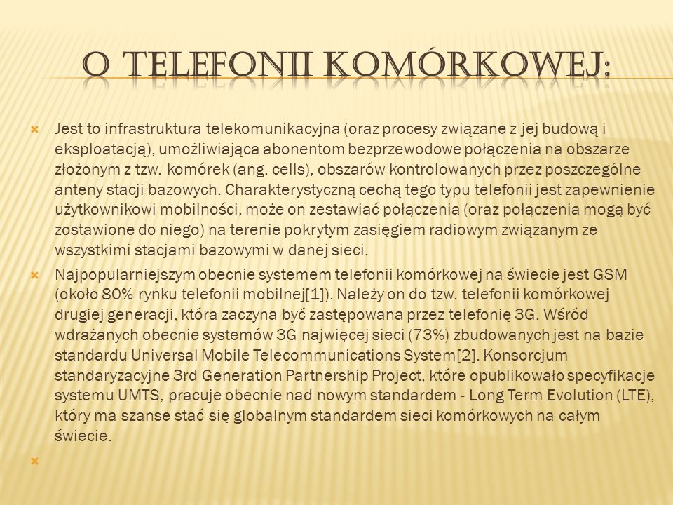 Jest to infrastruktura telekomunikacyjna (oraz procesy związane z jej budową i eksploatacją), umożliwiająca abonentom bezprzewodowe połączenia na obsz