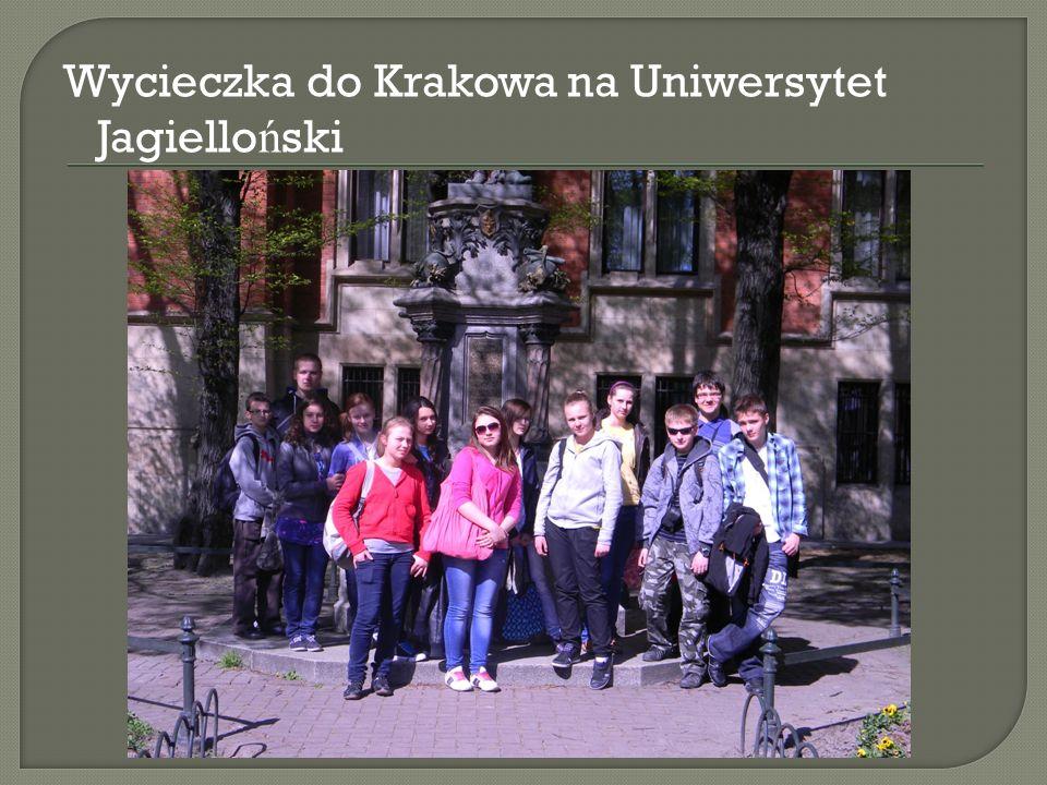 Wycieczka do Krakowa na Uniwersytet Jagiello ń ski
