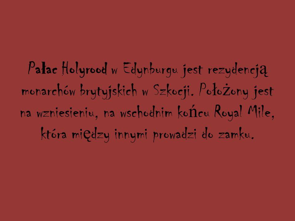 Pa ł ac Holyrood