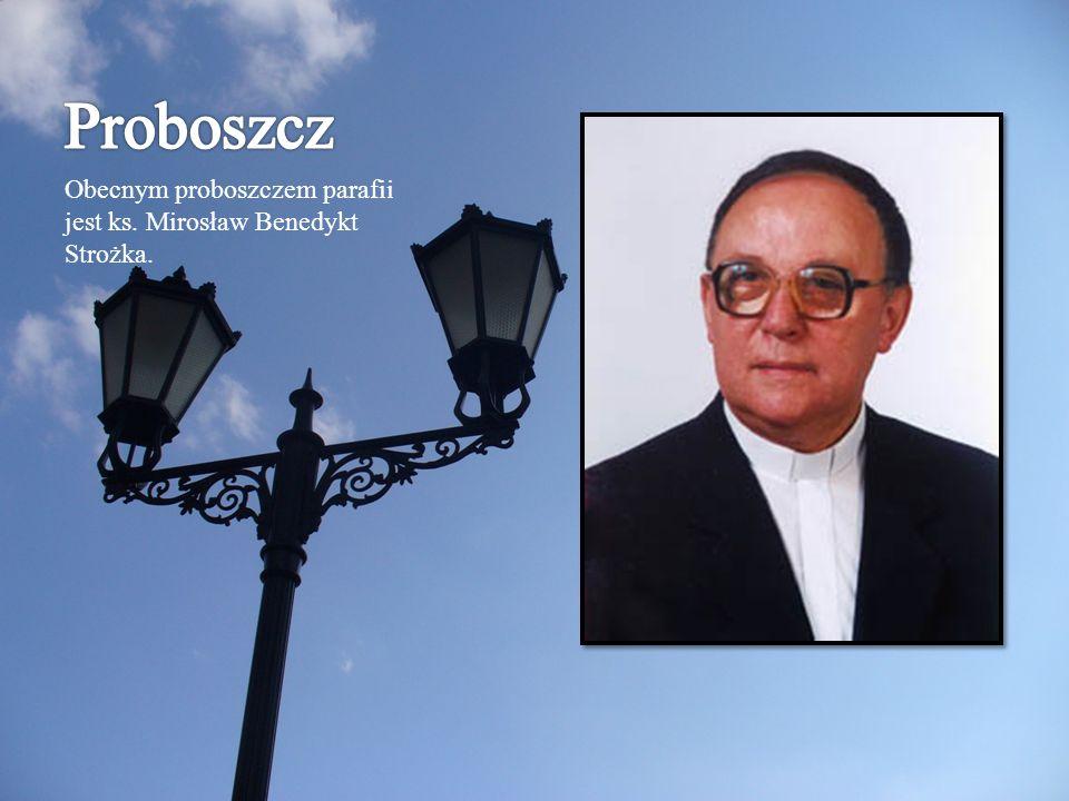 Obecnym proboszczem parafii jest ks. Mirosław Benedykt Strożka.