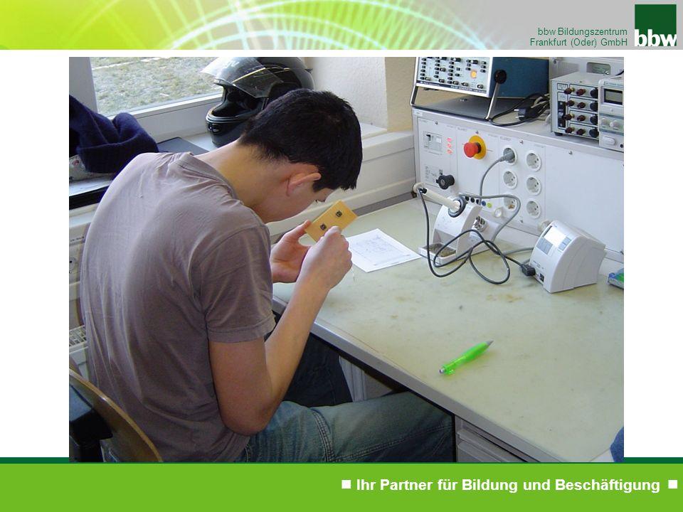 Ihr Partner für Bildung und Beschäftigung bbw Bildungszentrum Frankfurt (Oder) GmbH