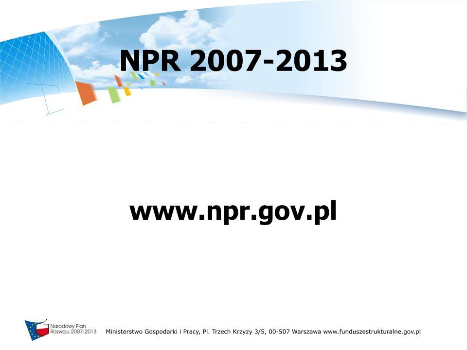 NPR 2007-2013 www.npr.gov.pl