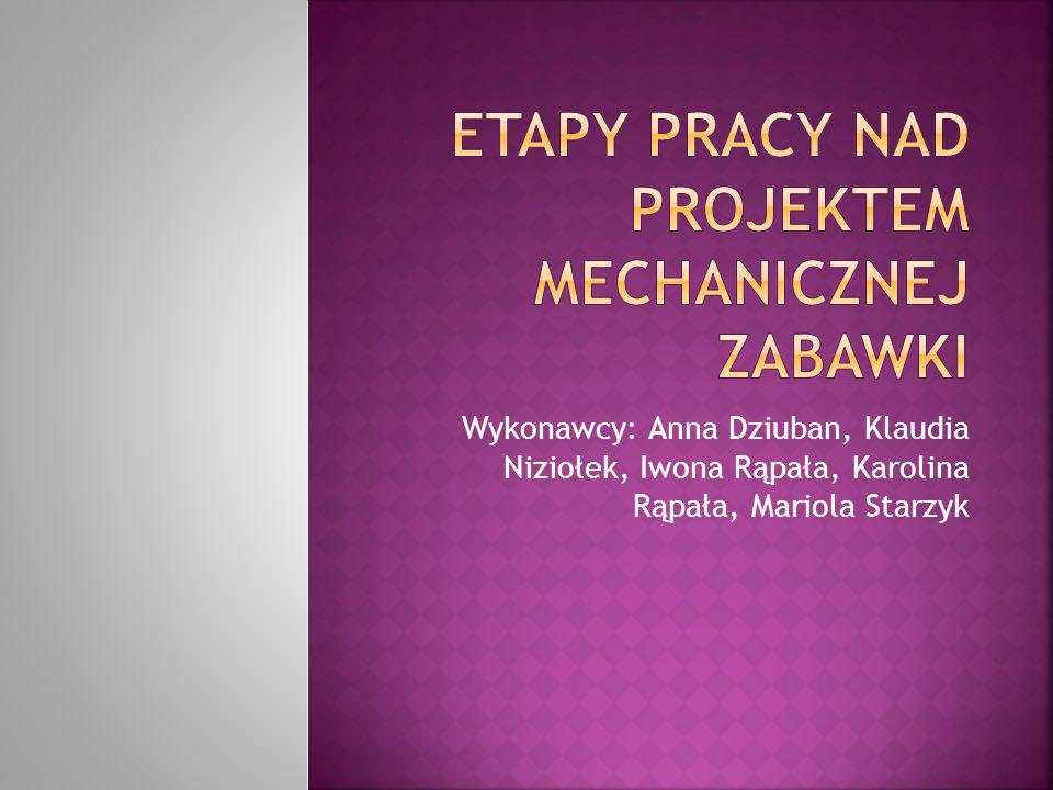 Wykonawcy: Anna Dziuban, Klaudia Niziołek, Iwona Rąpała, Karolina Rąpała, Mariola Starzyk