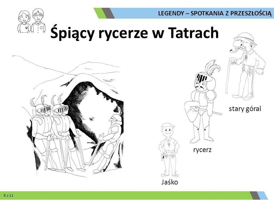 Śpiący rycerze w Tatrach Jaśko rycerz stary góral LEGENDY – SPOTKANIA Z PRZESZŁOŚCIĄ 8 z 11