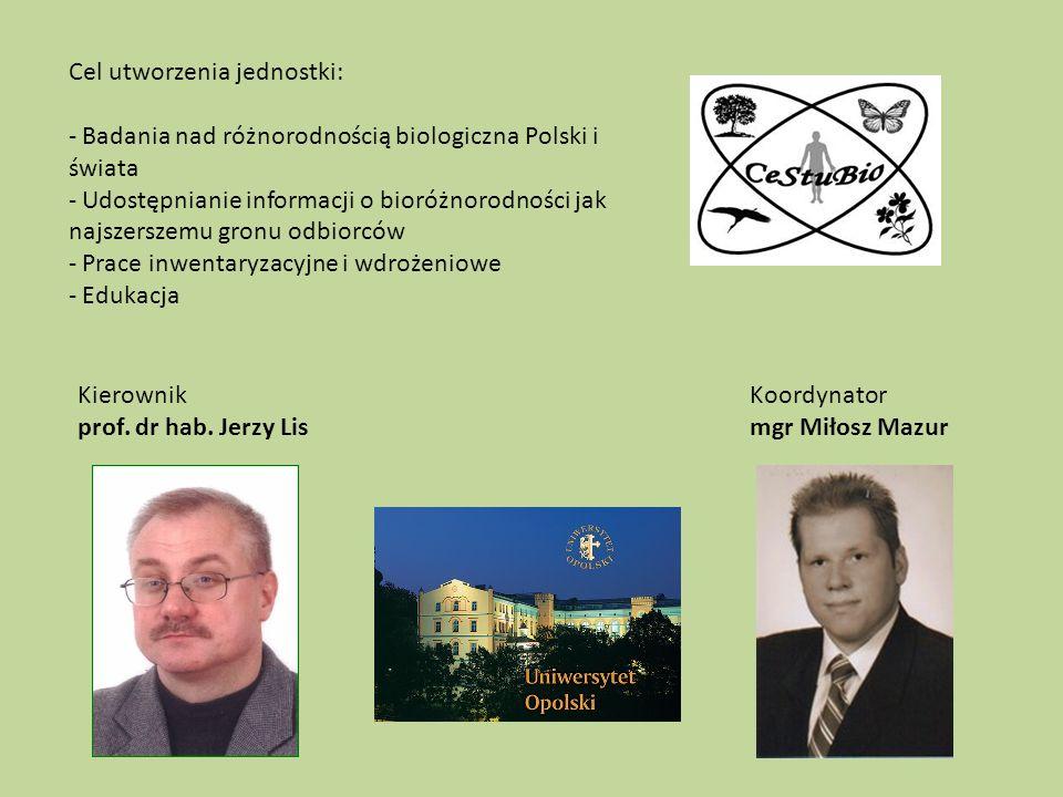 Cel utworzenia jednostki: - Badania nad różnorodnością biologiczna Polski i świata - Udostępnianie informacji o bioróżnorodności jak najszerszemu gronu odbiorców - Prace inwentaryzacyjne i wdrożeniowe - Edukacja Kierownik prof.