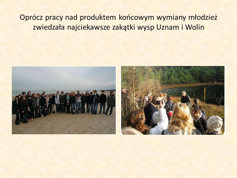 Oprócz pracy nad produktem końcowym wymiany młodzież zwiedzała najciekawsze zakątki wysp Uznam i Wolin