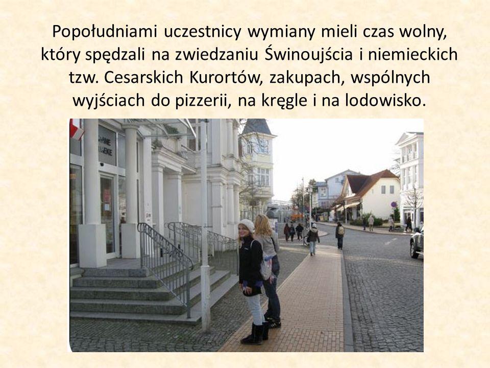 Popołudniami uczestnicy wymiany mieli czas wolny, który spędzali na zwiedzaniu Świnoujścia i niemieckich tzw.