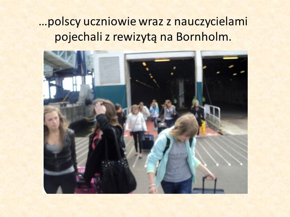 …polscy uczniowie wraz z nauczycielami pojechali z rewizytą na Bornholm.