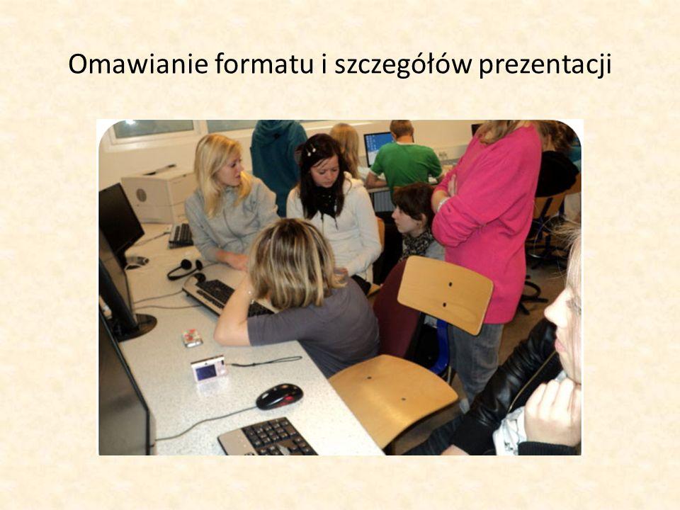 Omawianie formatu i szczegółów prezentacji
