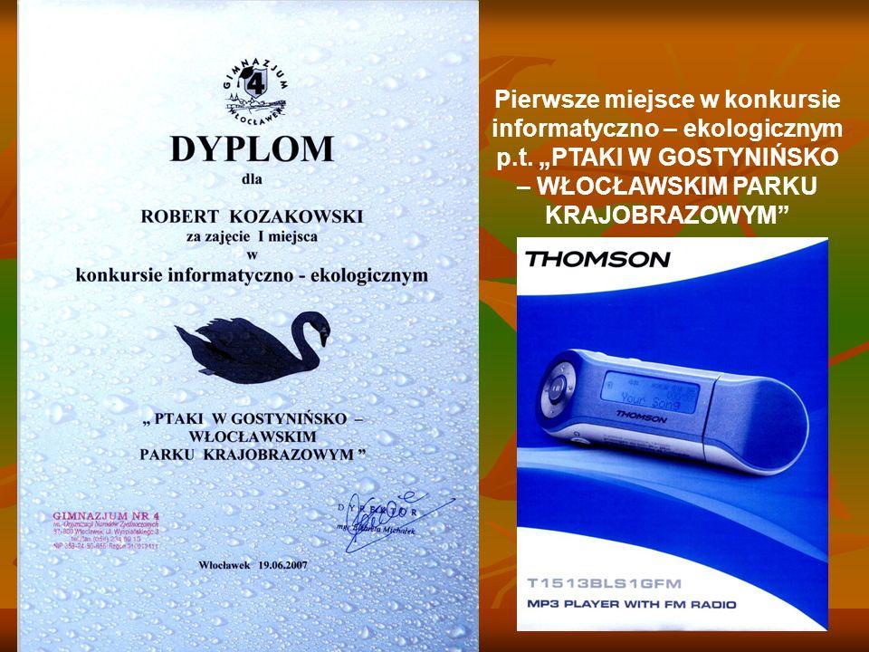 Pierwsze miejsce w konkursie informatyczno – ekologicznym p.t. PTAKI W GOSTYNIŃSKO – WŁOCŁAWSKIM PARKU KRAJOBRAZOWYM