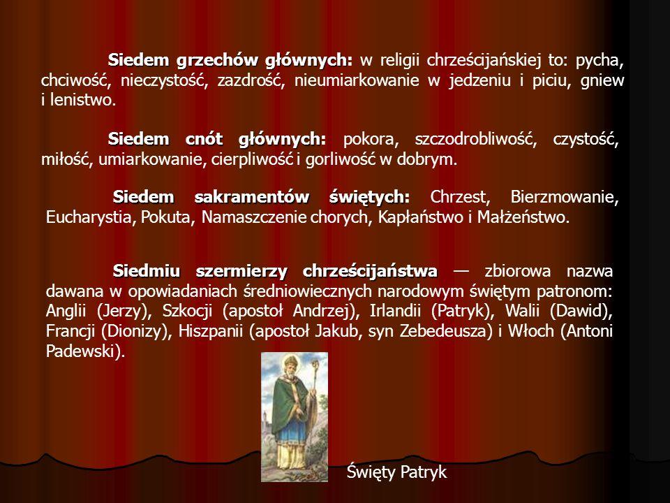 Siedem grzechów głównych Siedem grzechów głównych: w religii chrześcijańskiej to: pycha, chciwość, nieczystość, zazdrość, nieumiarkowanie w jedzeniu i