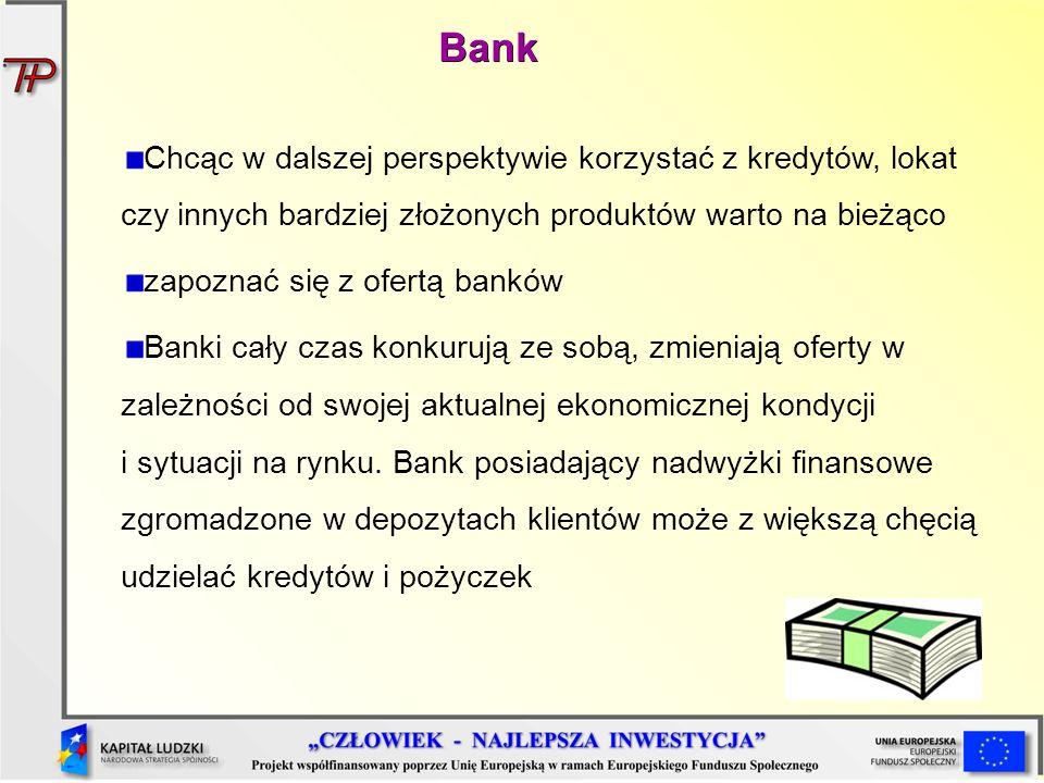 Chcąc w dalszej perspektywie korzystać z kredytów, lokat czy innych bardziej złożonych produktów warto na bieżąco zapoznać się z ofertą banków Banki c