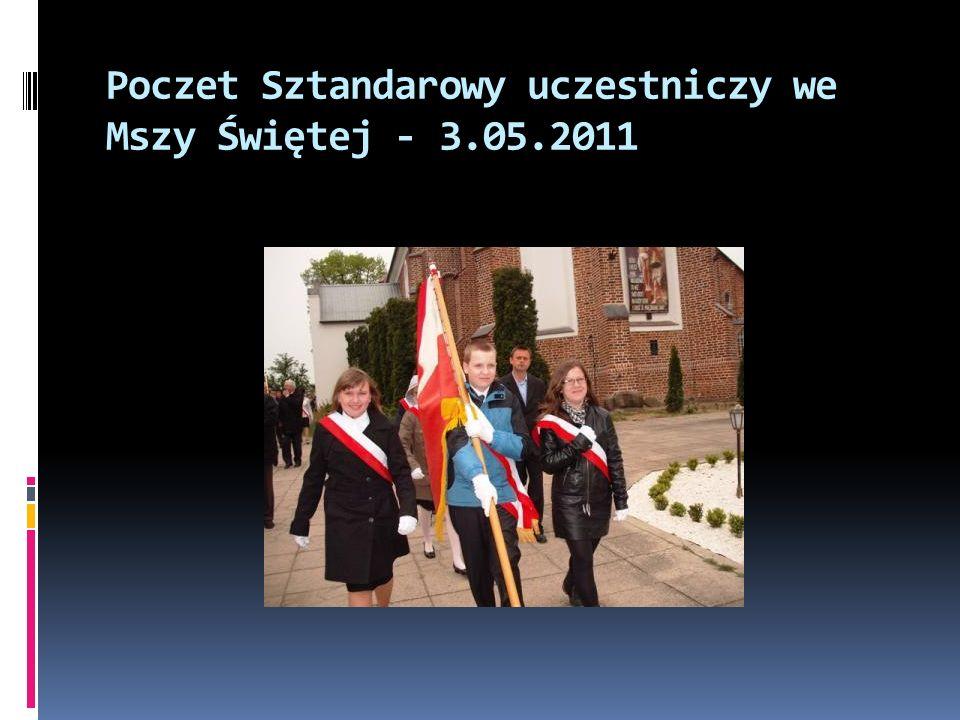 Poczet Sztandarowy uczestniczy we Mszy Świętej - 3.05.2011