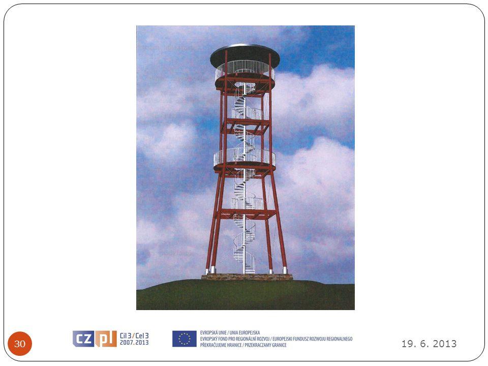 19. 6. 2013 31 Wieże widokowe Euroregionu Glacensis ciąg dalszy