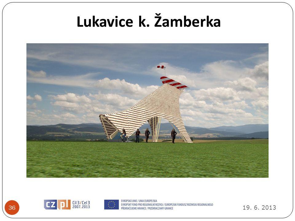 19. 6. 2013 37 Nový Hrádek