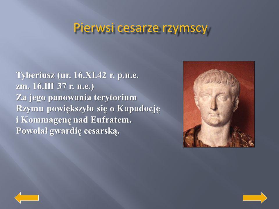 Oktawian August (23.IX 63r.p.n.e.- 19.VII. 14 n.e.). Był pierwszym cesarzem rzymskim, używającym tytułu princeps. Jego długie i rozsądne rządy przynio