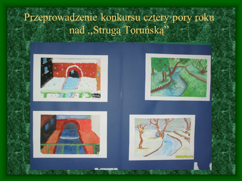 Przeprowadzenie konkursy na najciekawszą ulotkę i plakat o,,Strudze Toruńskiej