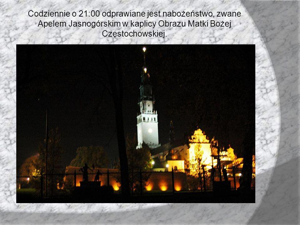 Codziennie o 21:00 odprawiane jest nabożeństwo, zwane Apelem Jasnogórskim w kaplicy Obrazu Matki Bożej Częstochowskiej.