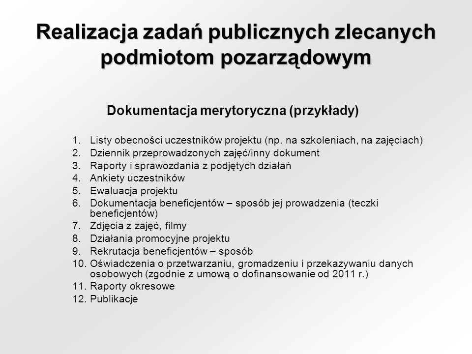 Dokumentacja merytoryczna (przykłady) 1.Listy obecności uczestników projektu (np.