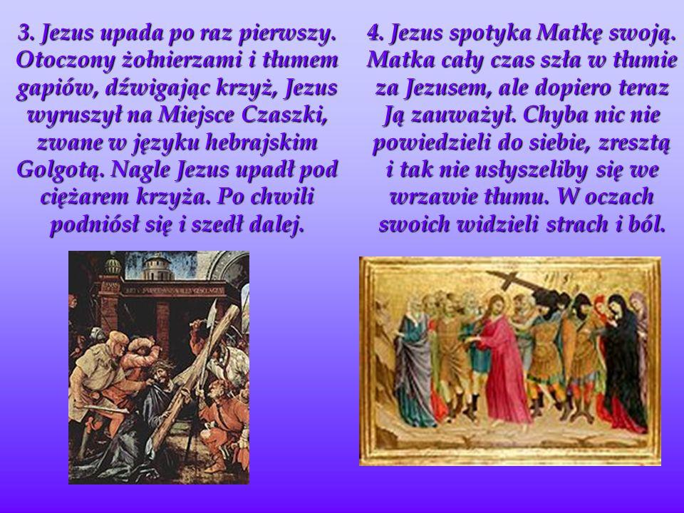 3.Jezus upada po raz pierwszy.