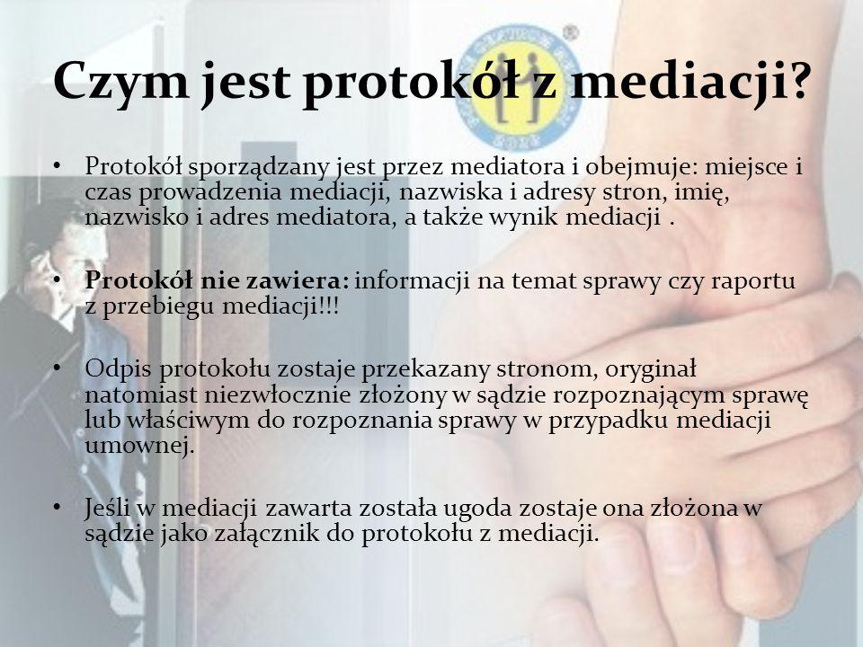 Czym jest protokół z mediacji? Protokół sporządzany jest przez mediatora i obejmuje: miejsce i czas prowadzenia mediacji, nazwiska i adresy stron, imi