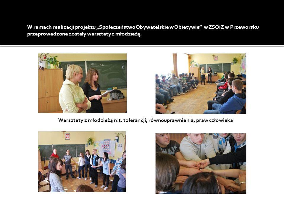 W ramach realizacji projektu Społeczeństwo Obywatelskie w Obietywie w ZSOiZ w Przeworsku przeprowadzone zostały warsztaty z młodzieżą. Warsztaty z mło
