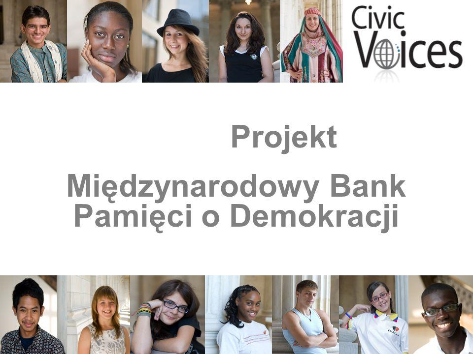 1 Projekt Międzynarodowy Bank Pamięci o Demokracji