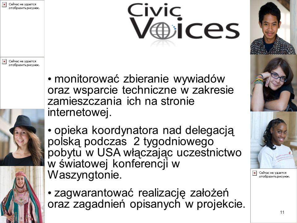 11 monitorować zbieranie wywiadów oraz wsparcie techniczne w zakresie zamieszczania ich na stronie internetowej.