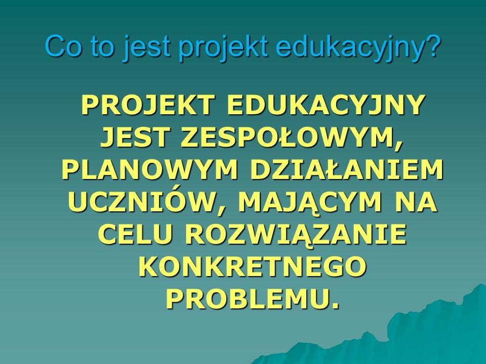 Co to jest projekt edukacyjny.