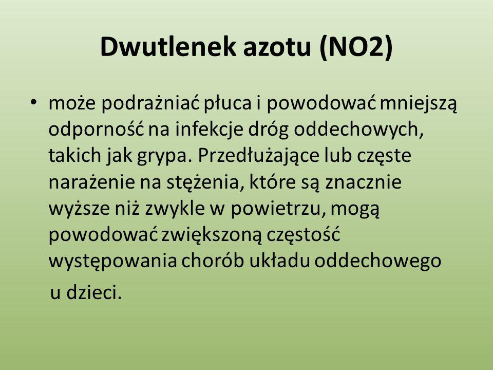 Dwutlenek azotu (NO2) może podrażniać płuca i powodować mniejszą odporność na infekcje dróg oddechowych, takich jak grypa. Przedłużające lub częste na