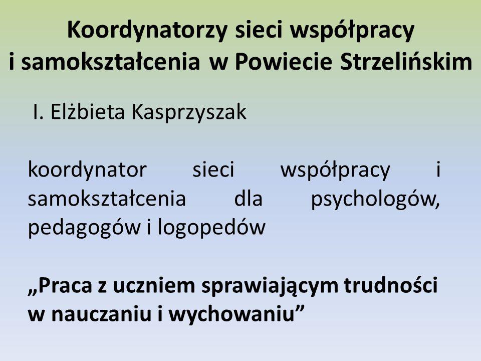 Koordynatorzy sieci współpracy i samokształcenia w Powiecie Strzelińskim I.