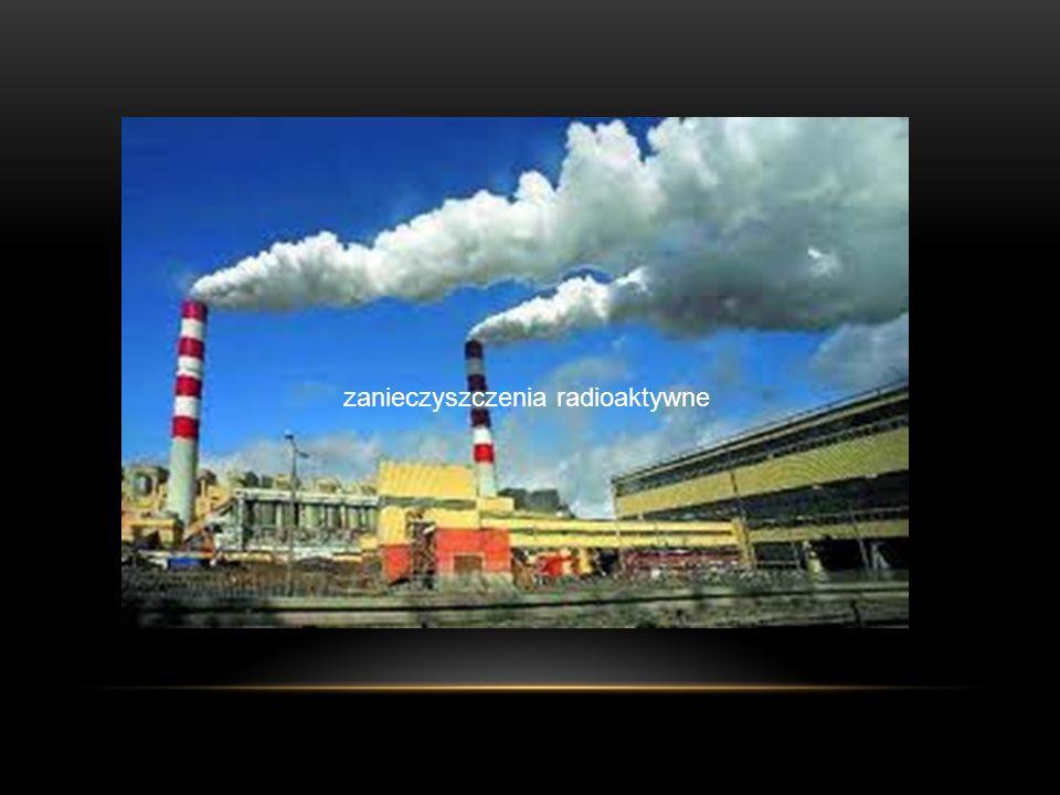 zanieczyszczenia radioaktywne
