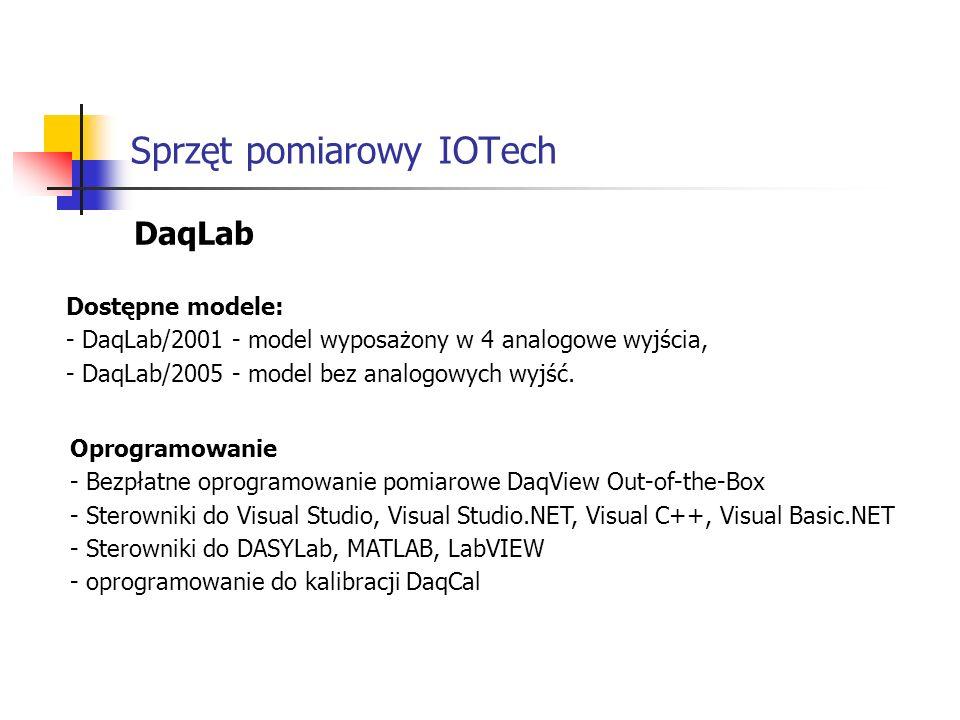 Sprzęt pomiarowy IOTech DaqLab Dostępne modele: - DaqLab/2001 - model wyposażony w 4 analogowe wyjścia, - DaqLab/2005 - model bez analogowych wyjść.