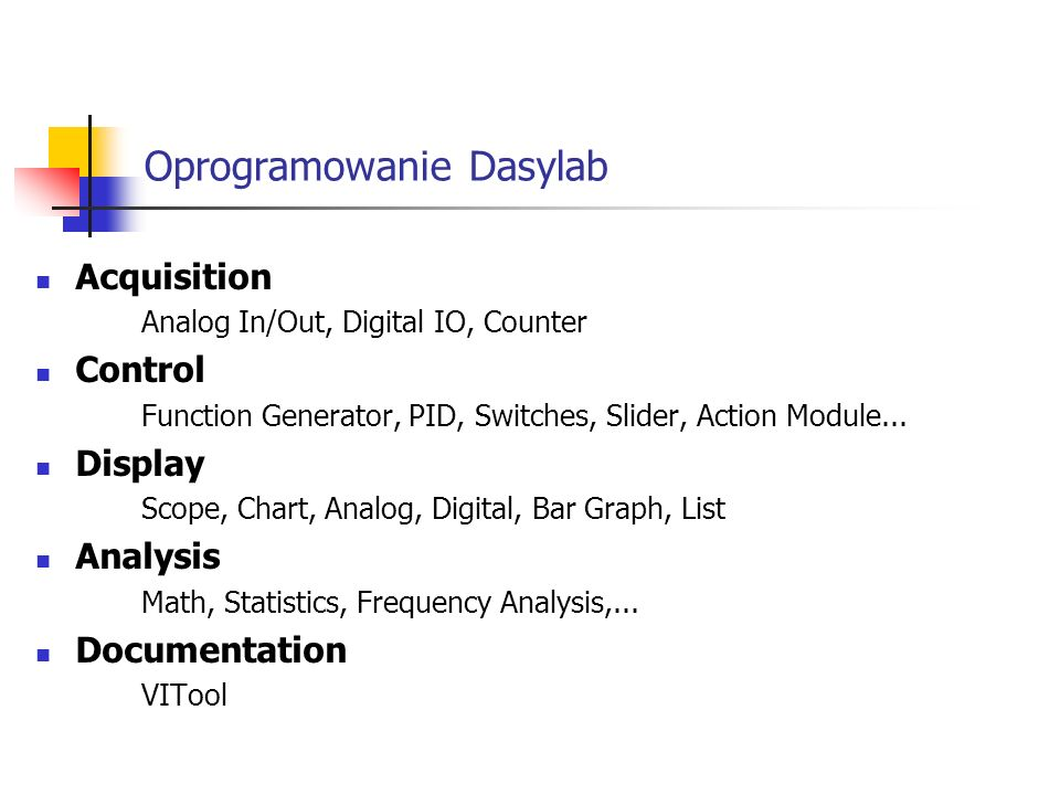 Oprogramowanie Dasylab Acquisition Analog In/Out, Digital IO, Counter Control Function Generator, PID, Switches, Slider, Action Module...