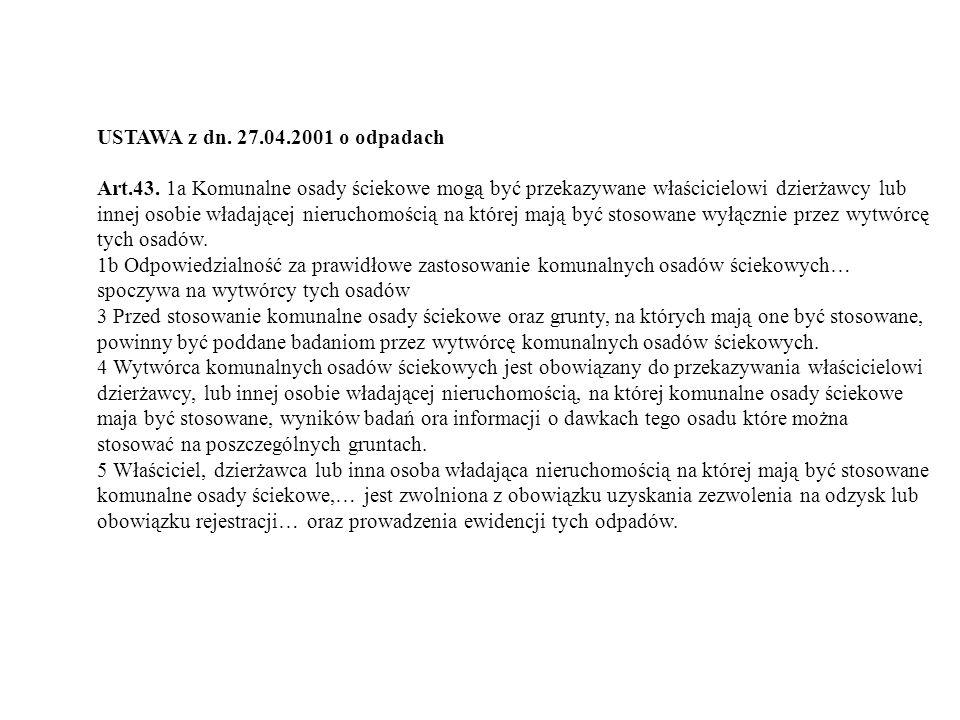 USTAWA z dn. 27.04.2001 o odpadach Art.43.