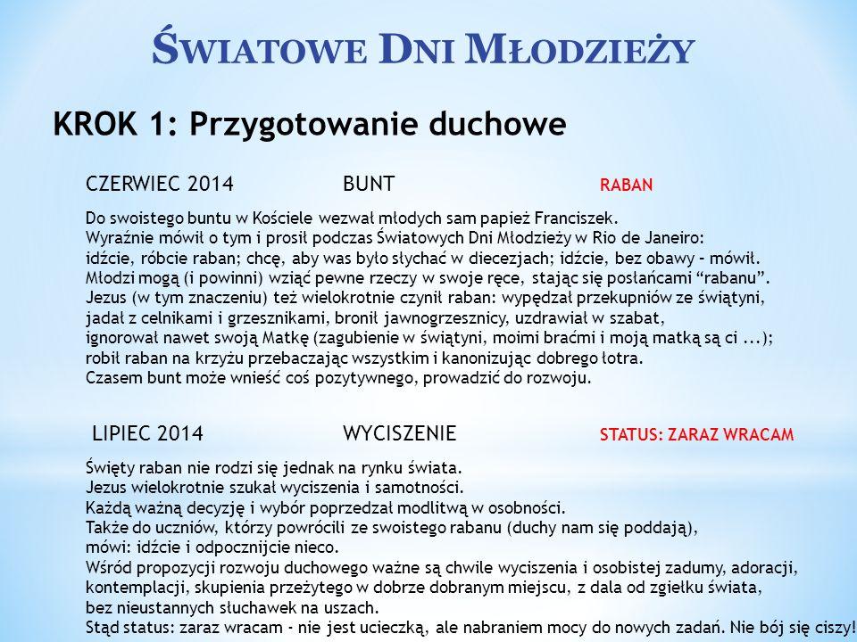 Ś WIATOWE D NI M ŁODZIEŻY SIERPIEŃ 2014 RADOŚĆ ŁYKNIJ ŻYCIA.