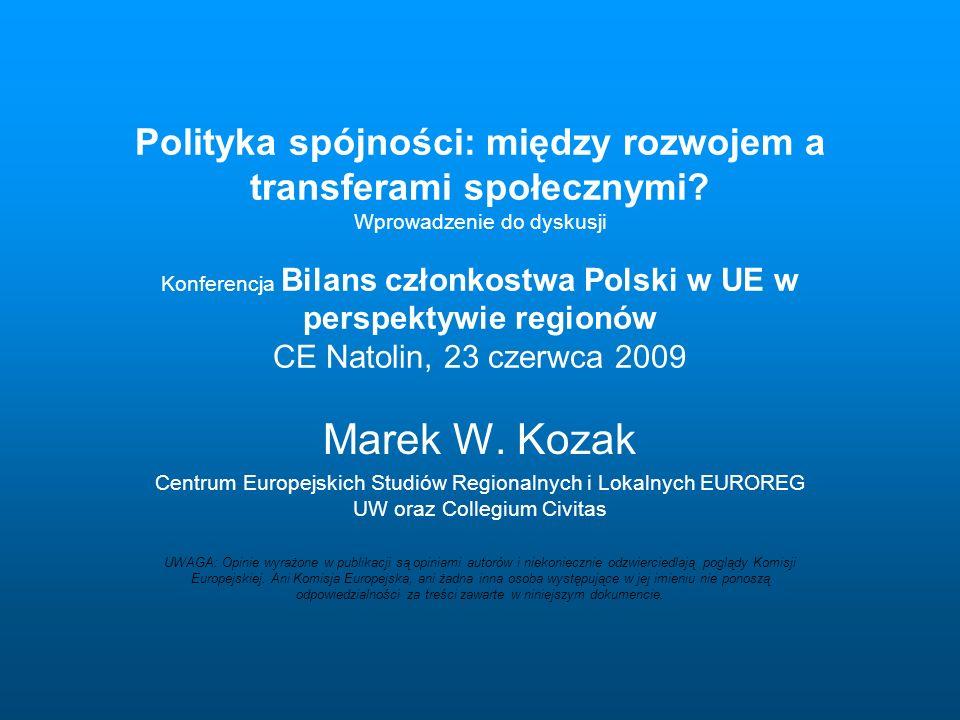 Polityka spójności: między rozwojem a transferami społecznymi.