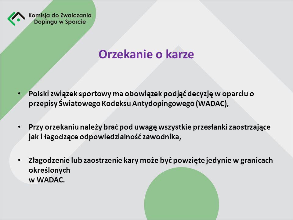 Powzięcie decyzji o naruszeniu przepisów antydopingowych Zespół Oceniający, działający przy Komisji do Zwalczania Dopingu w Sporcie, rozstrzyga, o nar