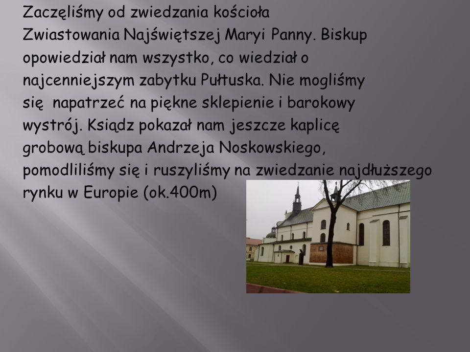 Zaczęliśmy od zwiedzania kościoła Zwiastowania Najświętszej Maryi Panny.