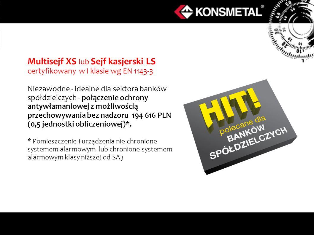 Multisejf XS lub Sejf kasjerski LS certyfikowany w I klasie wg EN 1143-3 Niezawodne - idealne dla sektora banków spółdzielczych - połączenie ochrony a