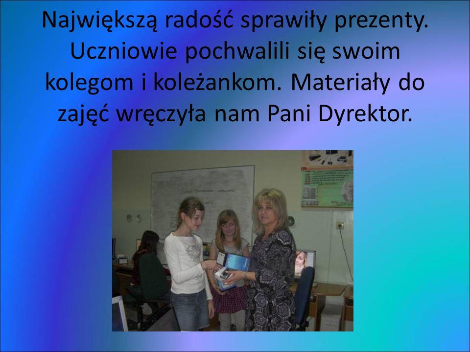 Największą radość sprawiły prezenty. Uczniowie pochwalili się swoim kolegom i koleżankom.